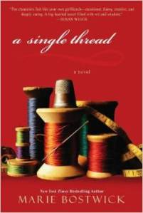 A Single Thread by Marie Bostwick, the first of the Cobbled Court Quilts series
